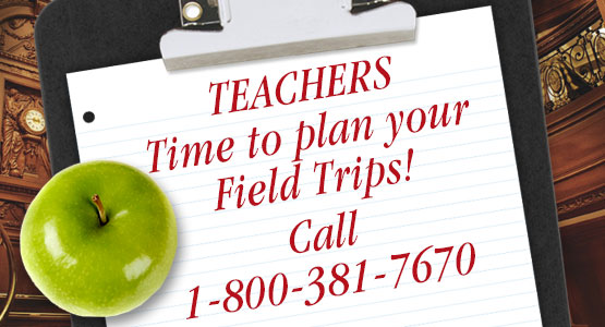 Teachers, plan your field trip to Titanic! Call 800-381-7670.