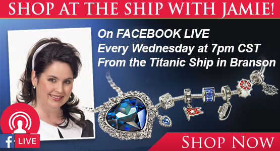 Shop at the Titanic Ship with JAMIE! On FACEBOOK LIVE Every Wednesday at 7pm CST From the Titanic Ship in Branson.