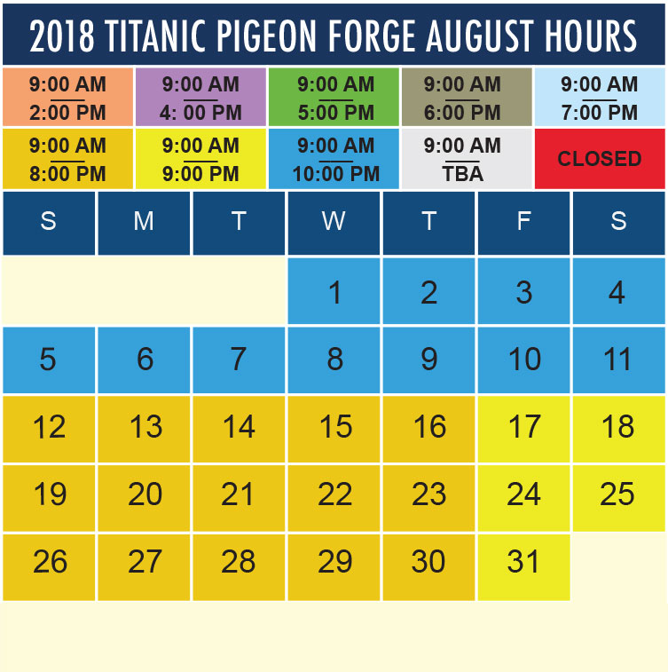 Titanic Pigeon Forge August 2018 hours