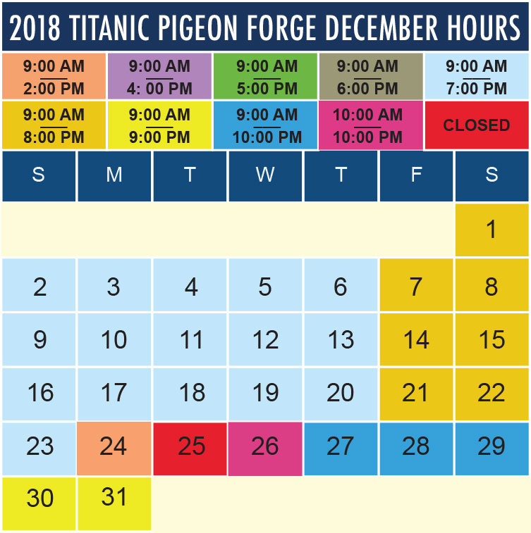 Titanic Pigeon Forge December 2018 hours