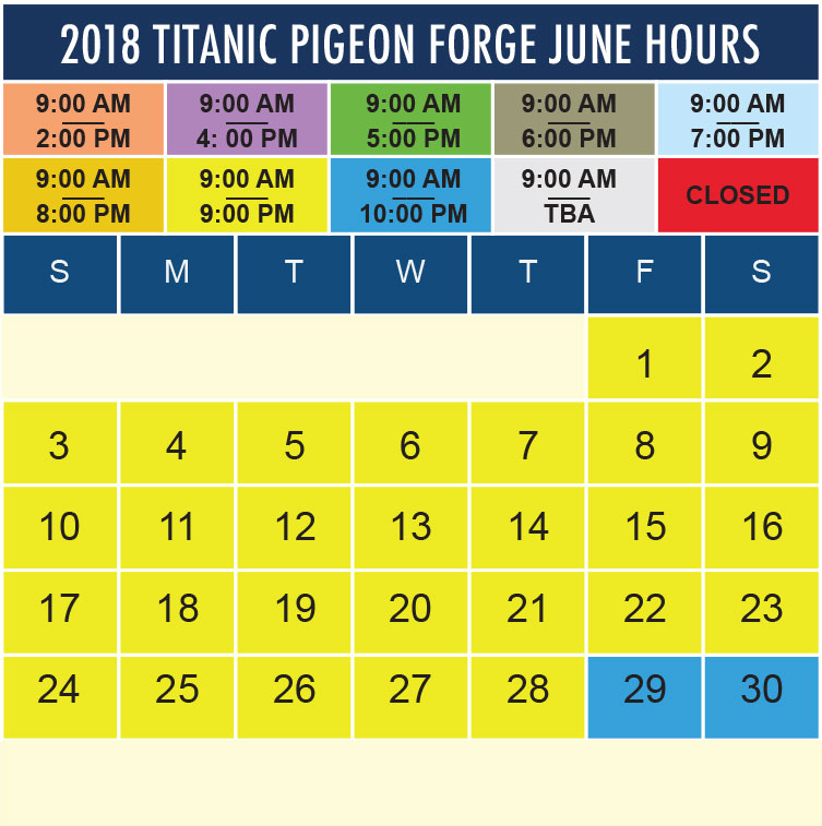 Titanic Pigeon Forge June 2018 hours