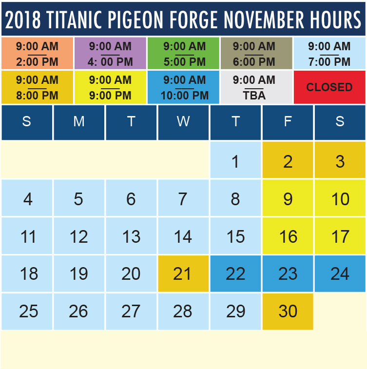 Titanic Pigeon Forge November 2018 hours