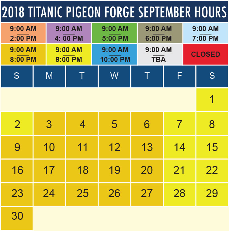 Titanic Pigeon Forge September 2018 hours