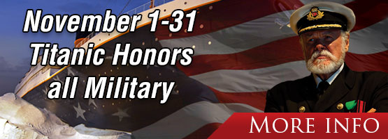 Titanic Honors all Military the Entire Month of November.