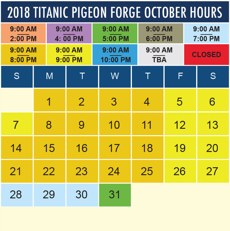 Titanic Pigeon Forge October 2018 hours
