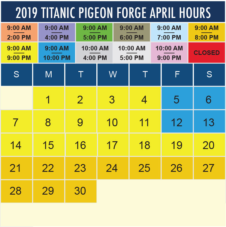 Titanic Pigeon Forge April 2019 hours