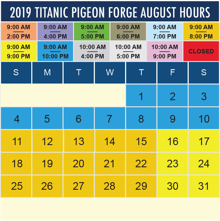 Titanic Pigeon Forge August 2019 hours