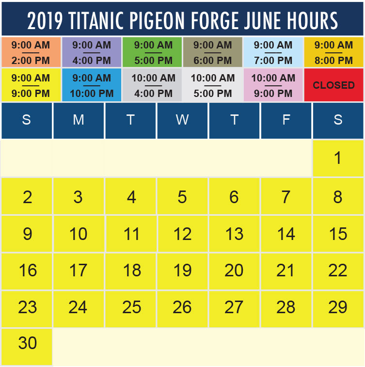 Titanic Pigeon Forge June 2019 hours