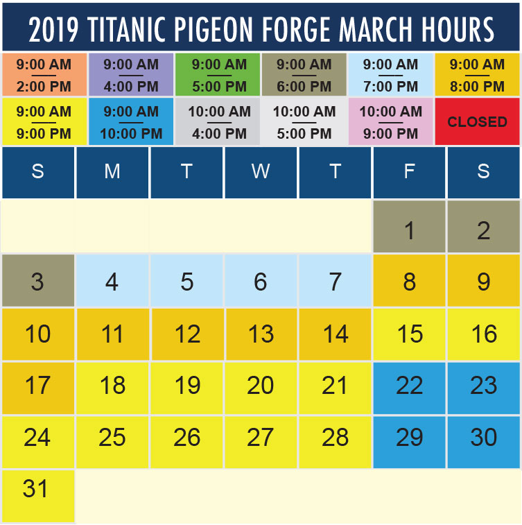 Titanic Pigeon Forge March 2019 hours