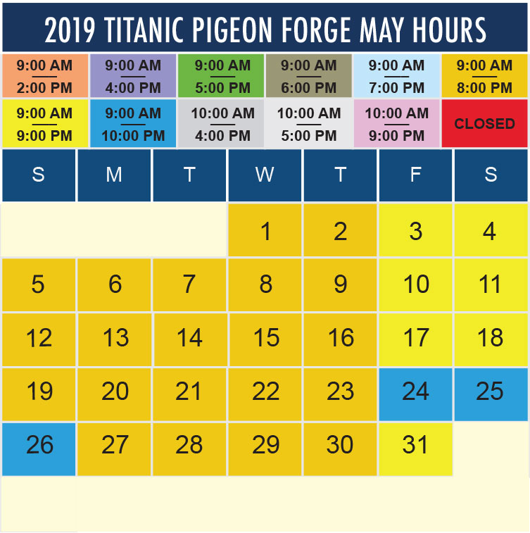 Titanic Pigeon Forge May 2019 hours