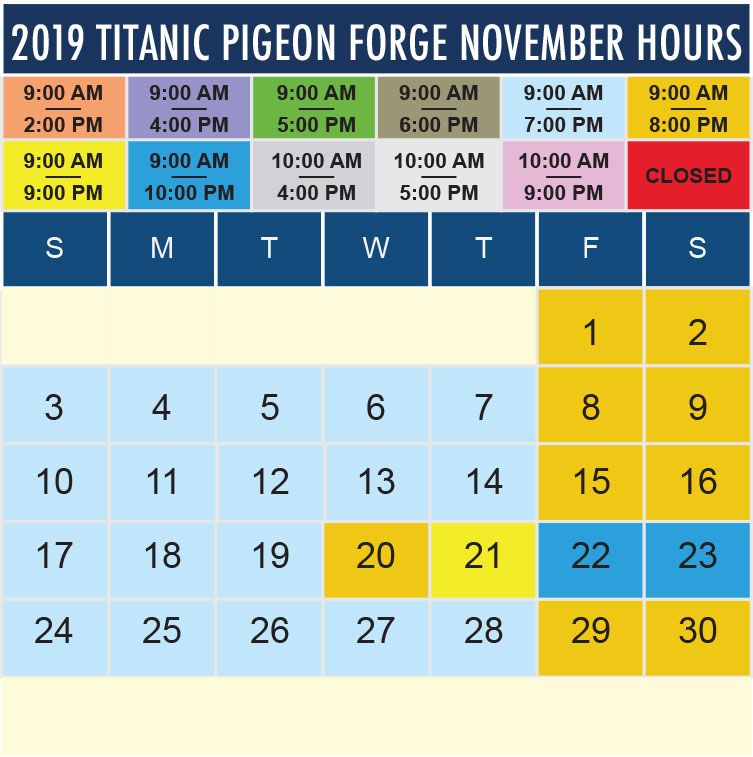 Titanic Pigeon Forge November 2019 hours