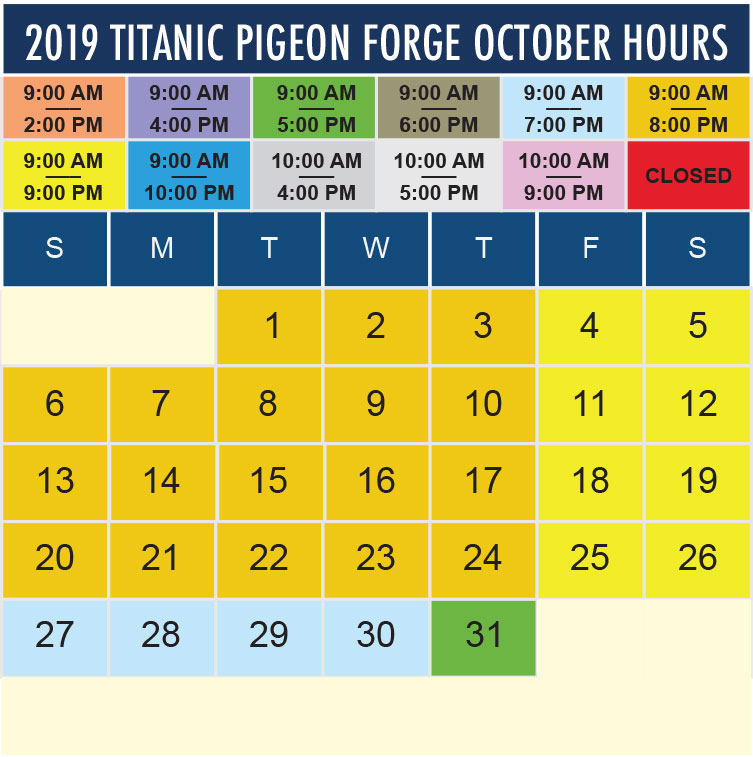 Titanic Pigeon Forge October 2019 hours