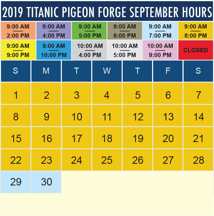 Titanic Pigeon Forge September 2019 hours