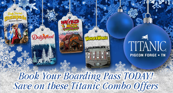 Save money with our Titanic Combo Offers.