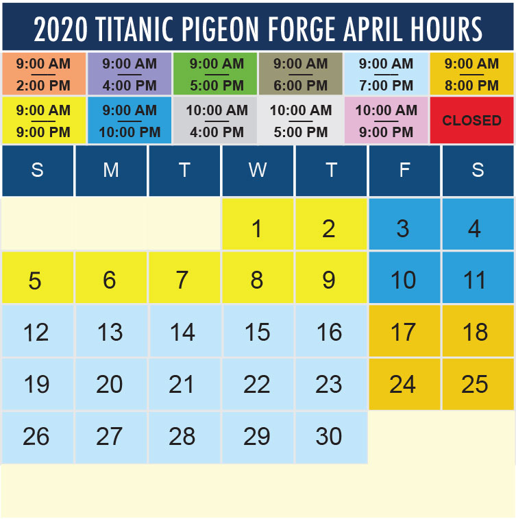 Titanic Pigeon Forge April 2020 hours