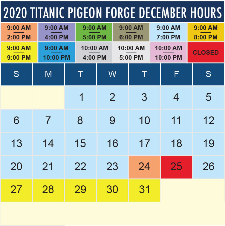 Titanic Pigeon Forge December 2020 hours