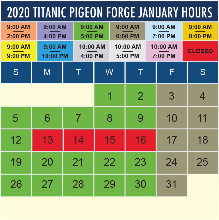 Titanic Pigeon Forge January 2020 hours