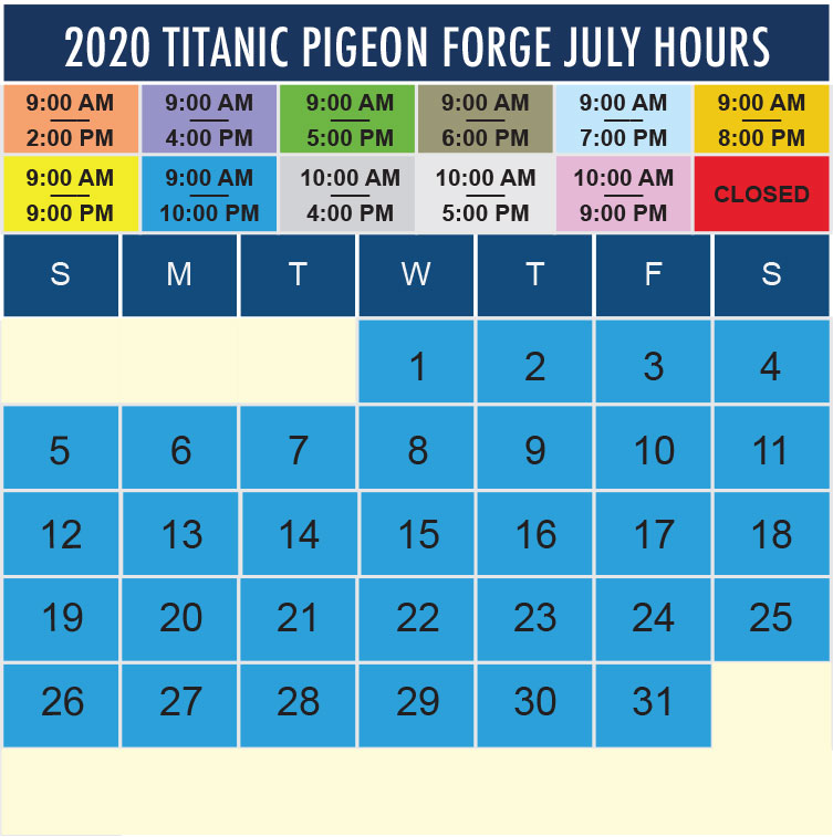 Titanic Pigeon Forge July 2020 hours