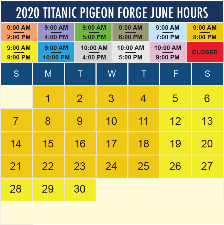 Titanic Pigeon Forge June 2020 hours