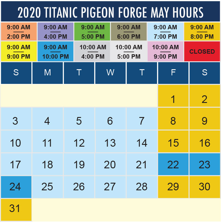 Titanic Pigeon Forge May 2020 hours