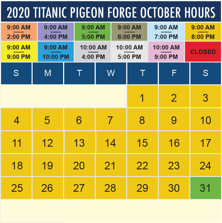 Titanic Pigeon Forge October 2020 hours