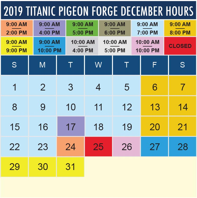 Titanic Pigeon Forge December 2019 hours