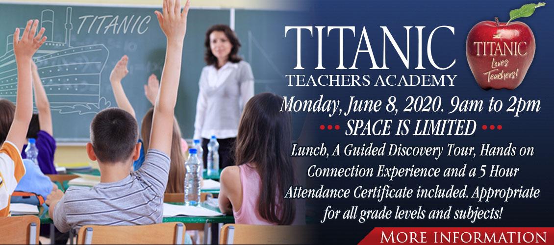 Titanic Teachers Academy - Monday, June 8, 2020.