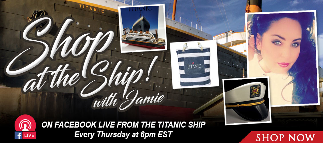 Titanic - Shop at the Ship with Jamie.