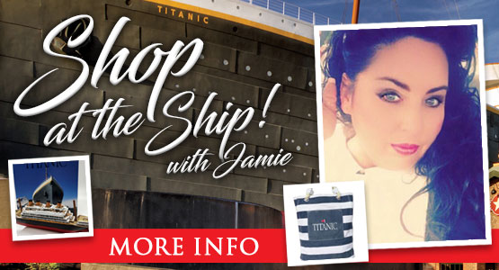 Titanic Thursdays! Shop the the Ship with Jamie. 6pm EST on Facebook Live.