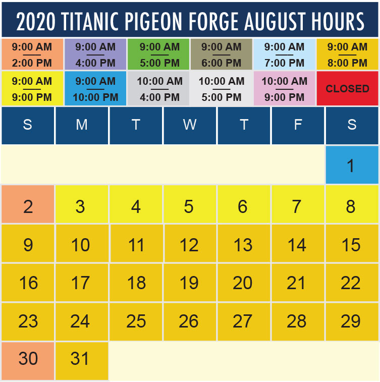 Titanic Pigeon Forge August 2020 hours