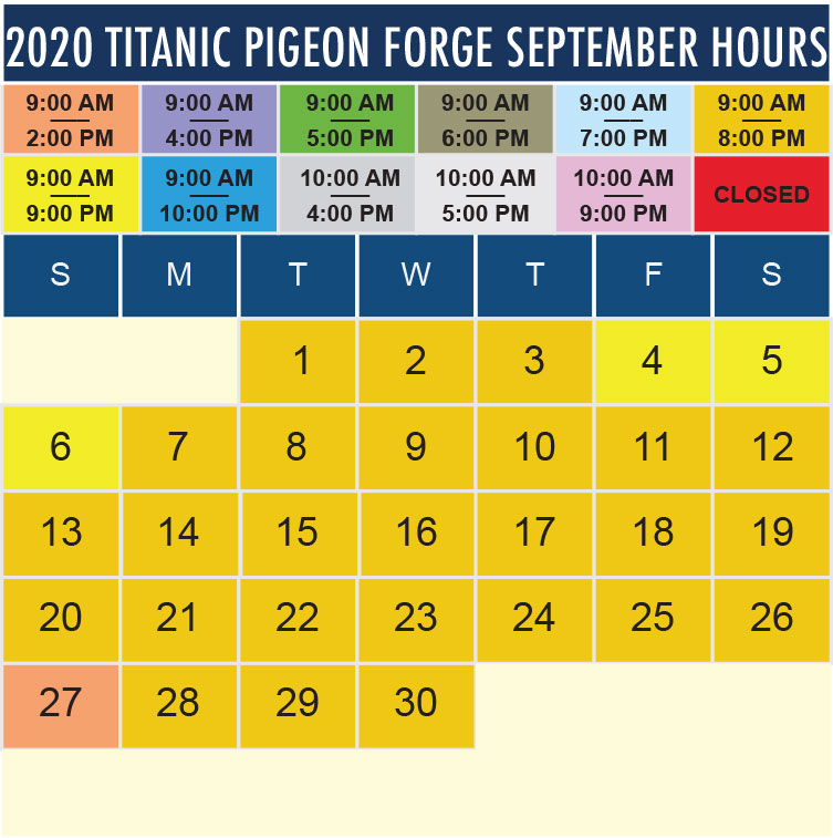 Titanic Pigeon Forge September 2020 hours