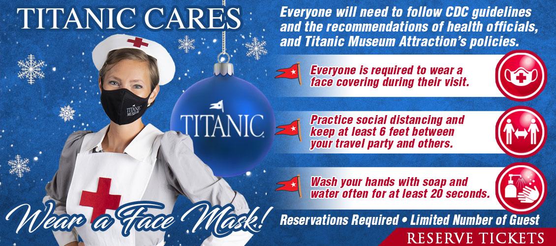 Titanic Cares. Wear a face mask!