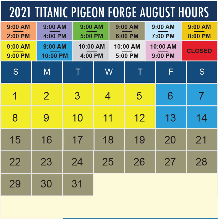 Titanic Pigeon Forge August 2021 hours