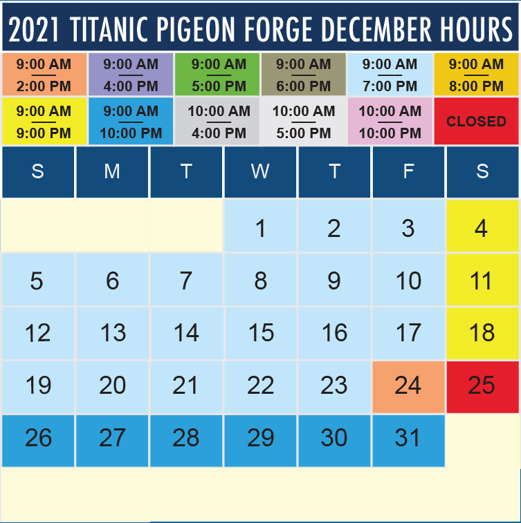 Titanic Pigeon Forge December 2021 hours