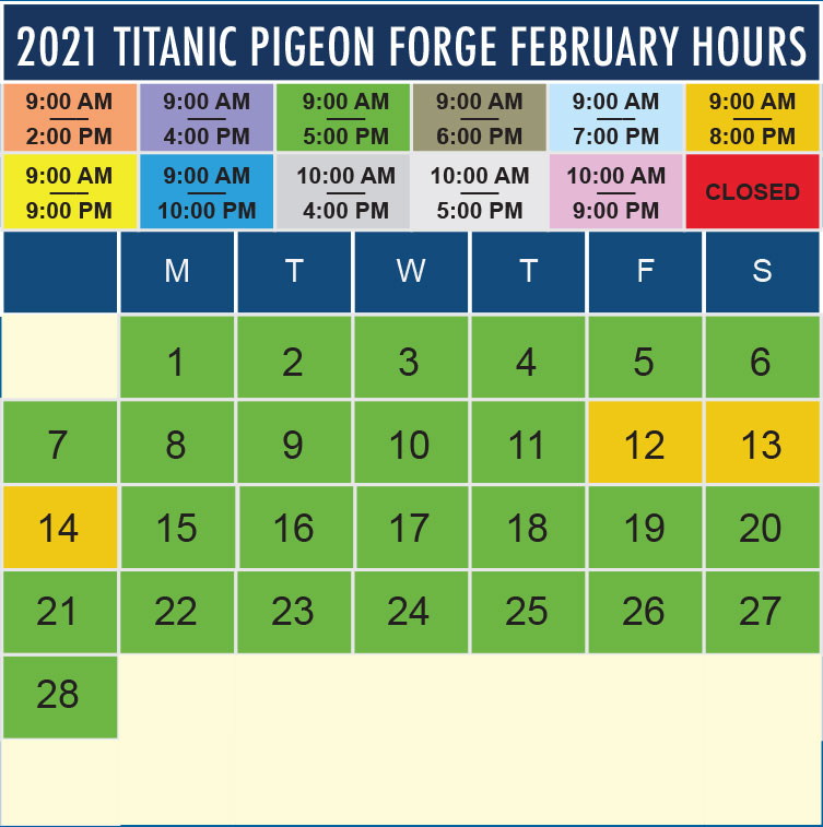 Titanic Pigeon Forge February 2021 hours