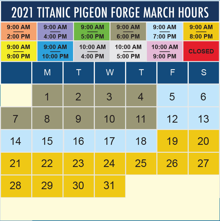 Titanic Pigeon Forge March 2021 hours