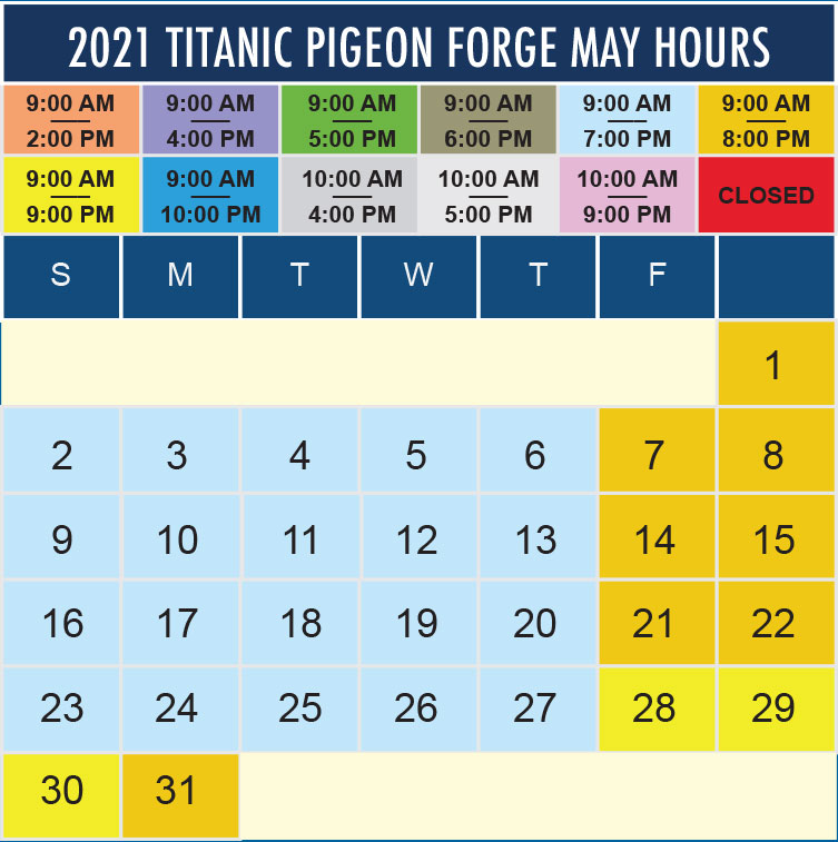 Titanic Pigeon Forge May 2021 hours