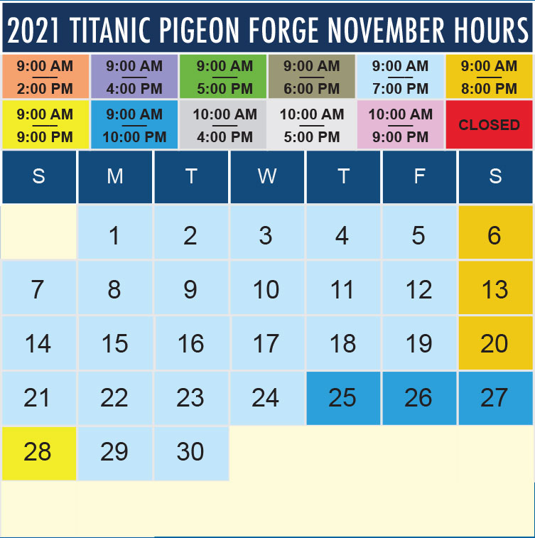 Titanic Pigeon Forge November 2021 hours