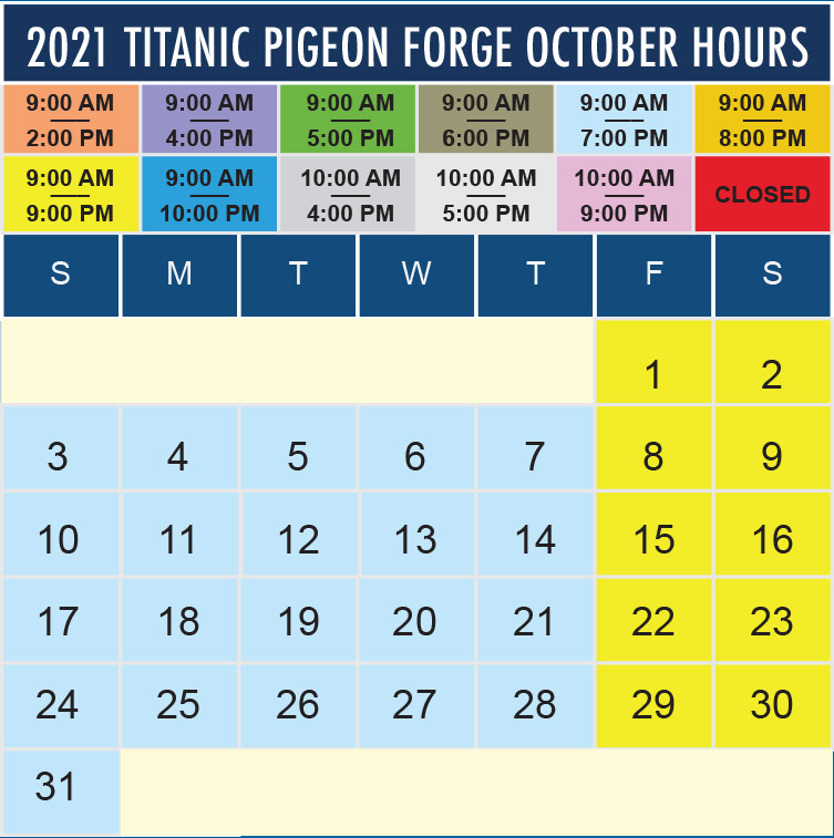 Titanic Pigeon Forge October 2021 hours
