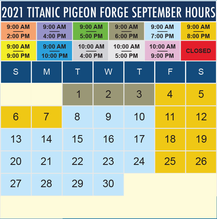 Titanic Pigeon Forge September 2021 hours