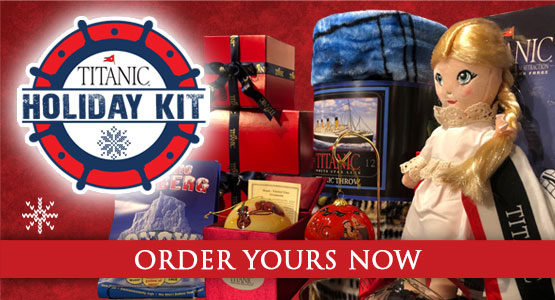 Calling all kids!  Shop Titanic Holiday Kits.  Order yours today!