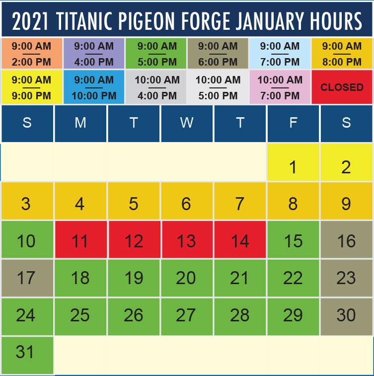 Titanic Pigeon Forge January 2021 hours