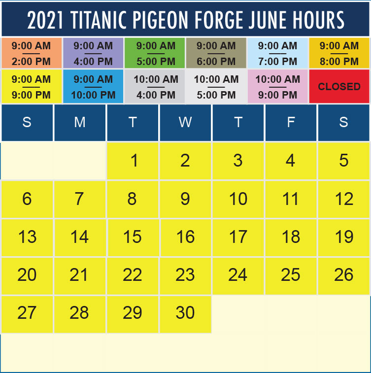 Titanic Pigeon Forge June 2021 hours