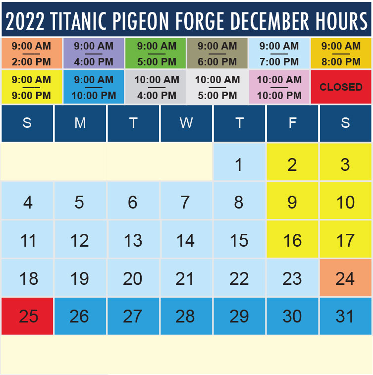 Titanic Pigeon Forge December 2022 hours