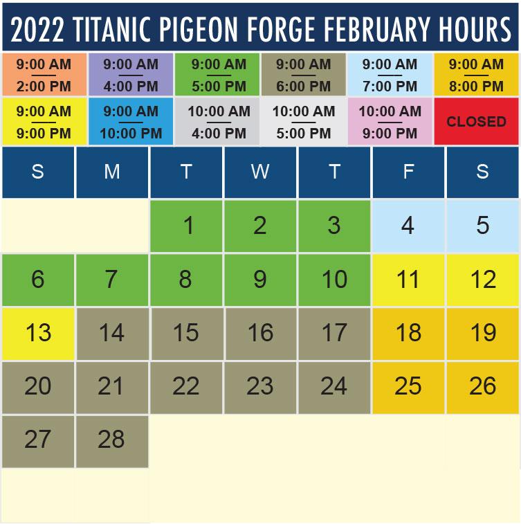 Titanic Pigeon Forge February 2022 hours