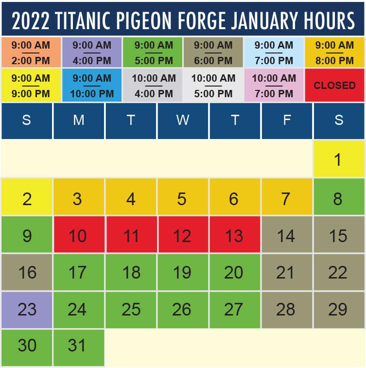 Titanic Pigeon Forge January 2022 hours