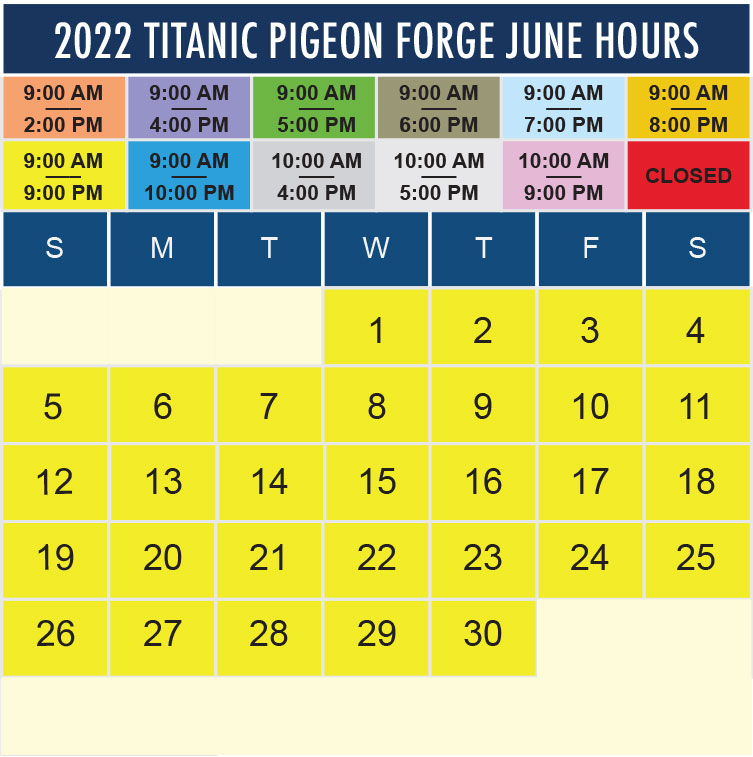 Titanic Pigeon Forge June 2022 hours