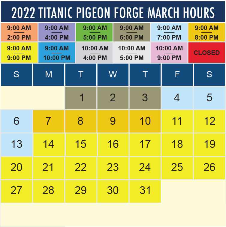Titanic Pigeon Forge March 2022 hours