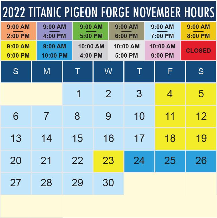 Titanic Pigeon Forge November 2022 hours