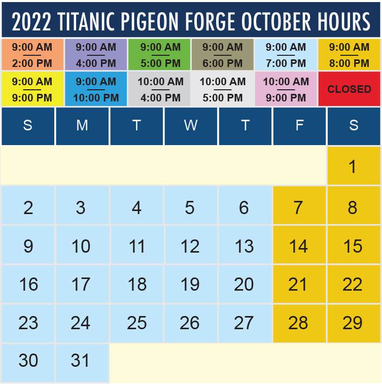 Titanic Pigeon Forge October 2022 hours